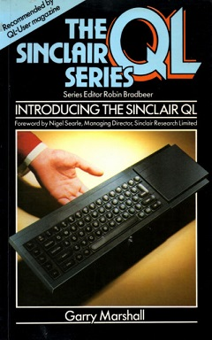 Introducing the Sinclair QL by Garry Marshall