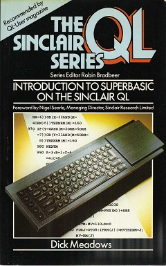 Introduction to SuperBASIC on the Sinclair QL by Dick Meadows