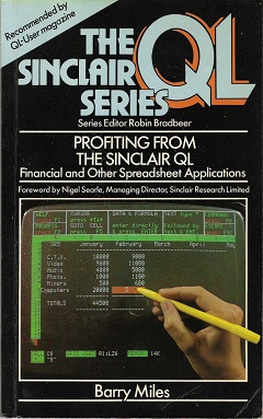 Profiting from the Sinclair QL by Barry Miles