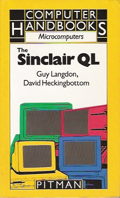 The Sinclair QL by Guy Langdon and David Heckingbottom