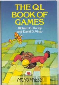 The QL Book of Games by Richard G Hurley and David D Virgo
