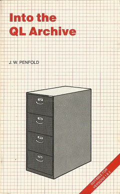 Into the QL Archive by J.W. Penfold