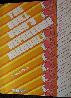 The Quill User's Reference Manual by Stephen Morris
