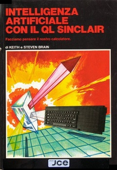 Intelligenza Artficiale con il QL Sinclair by Keith e Steven Brain