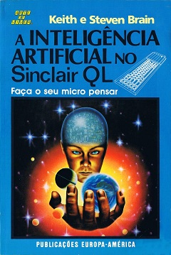 A Inteligência Artificial no Sinclair QL by Keith e Steven Brain