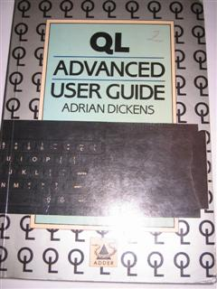 QL Advanced User Guide by Adrian Dickens